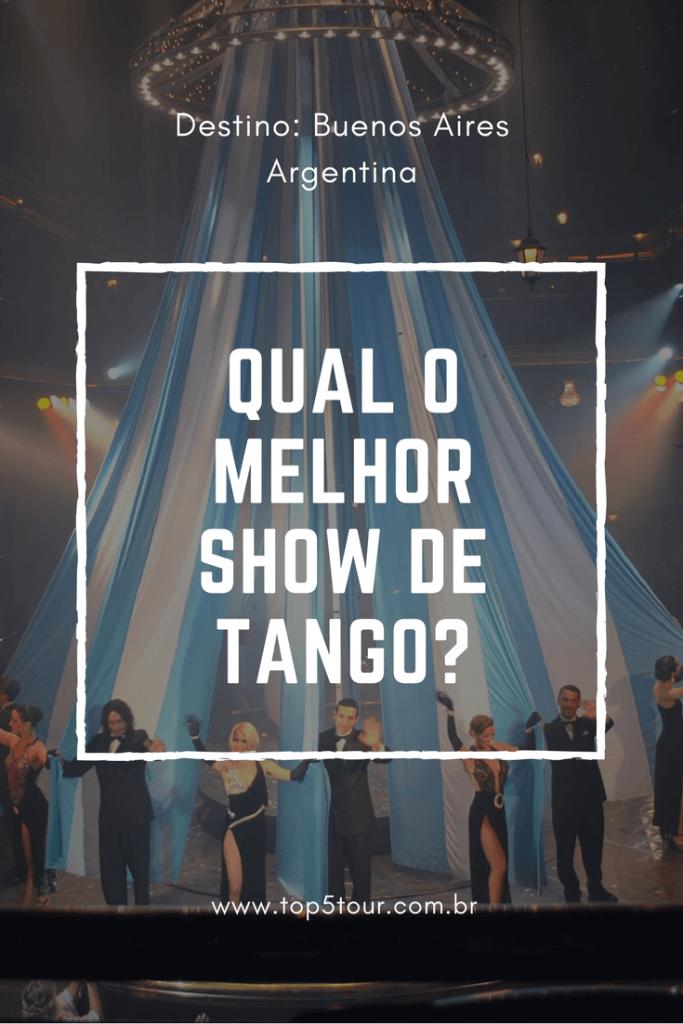 Dica de show de tango em Buenos Aires - Argentina