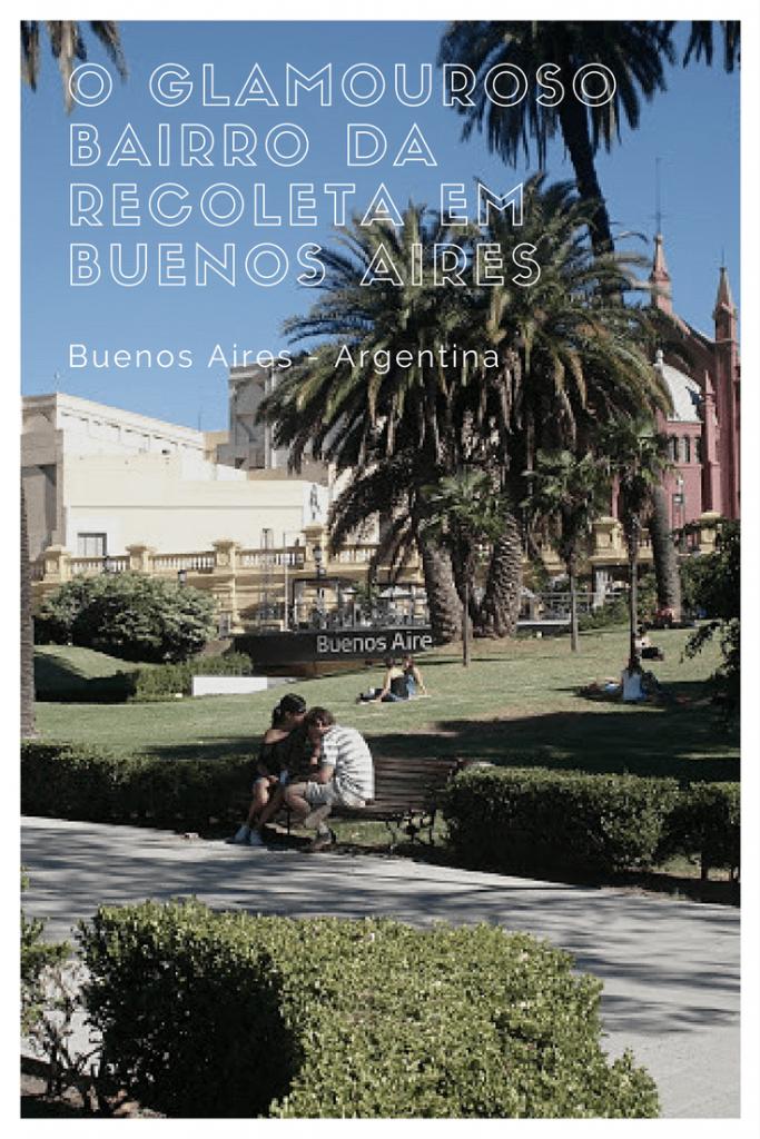 Bairro da Recoleta em Buenos Aires