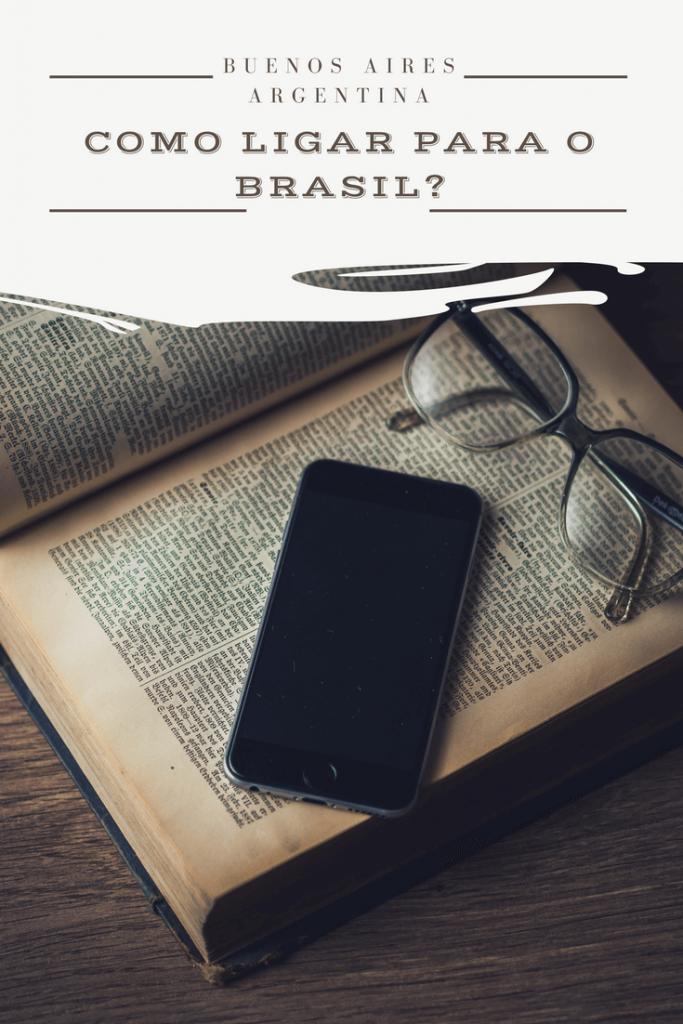 Buenos Aires: como ligar para o Brasil? (ligação do exterior)