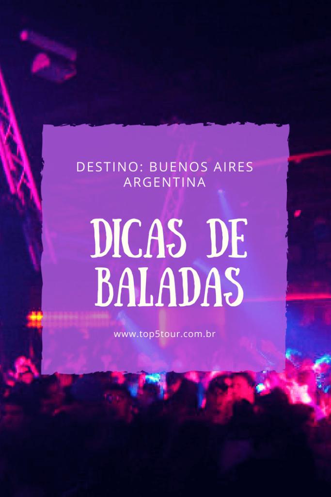 Dicas de baladas em Buenos Aires - Argetina