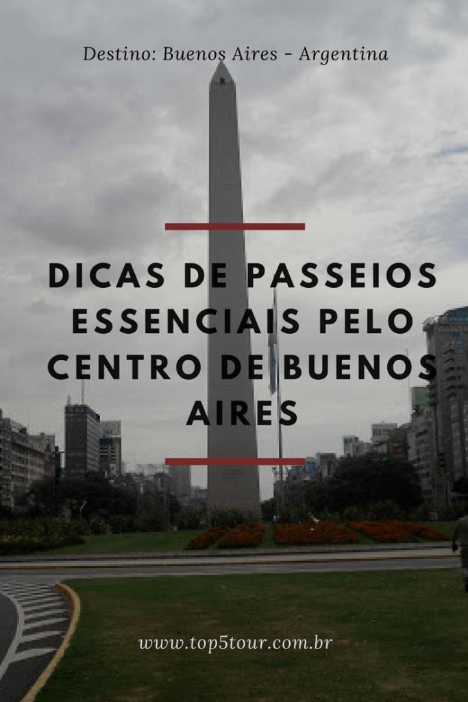 Passeios essenciais pelo Centro de Buenos Aires
