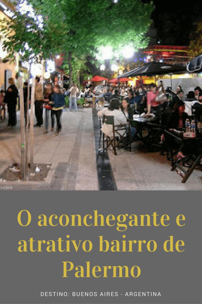 O aconchegante e atrativo bairro de Palermo - Buenos Aires