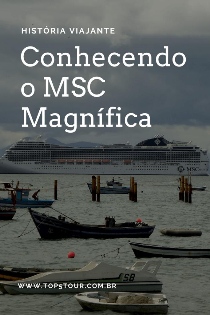 Conhecendo o MSC Magnífica com Franciane
