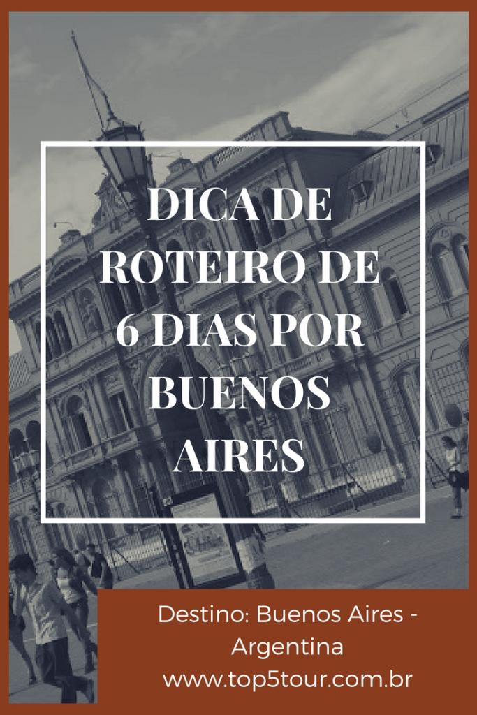 Dica de roteiro de 6 dias por Buenos Aires - Argentina