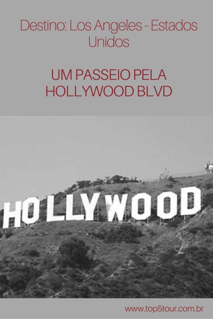 Los Angeles - um passeio pela Hollywood Blvd