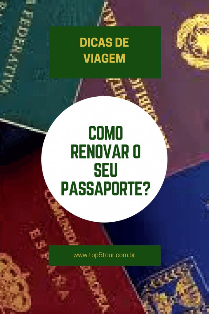 Saiba o que fazer para renovar o seu passaporte