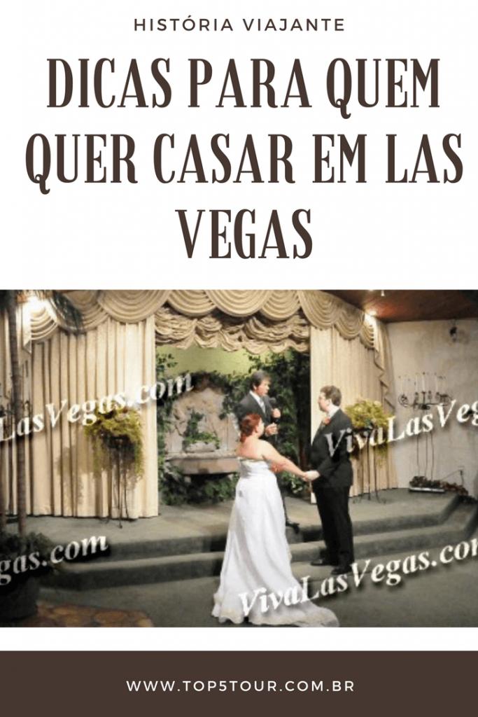 Quer casar em Las Vegas? Clique e confira as dicas