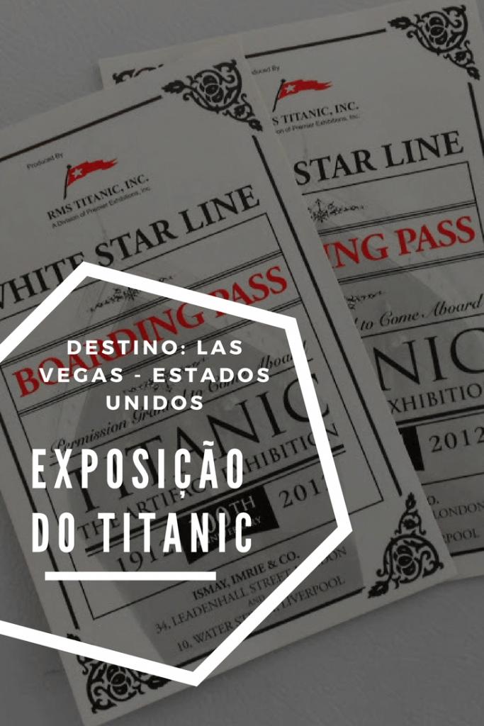 Exposição do Titanic em Las Vegas