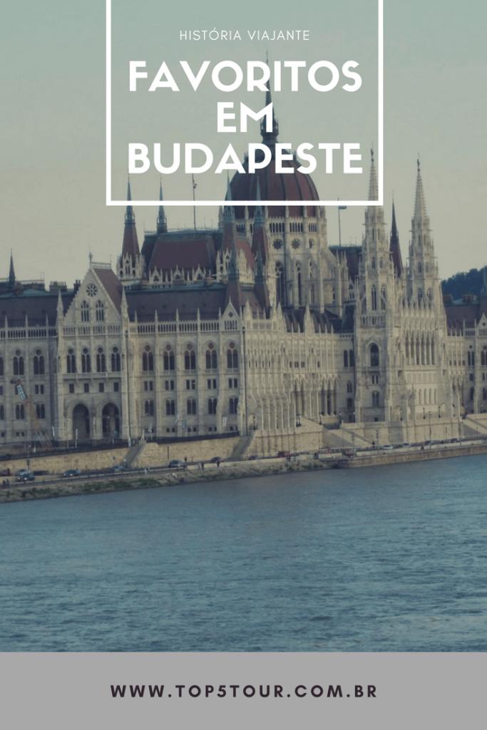 Dicas de favoritos em Budapeste