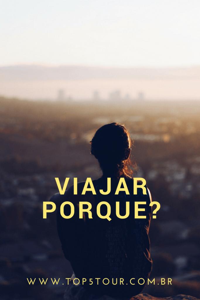 Viajar porque?