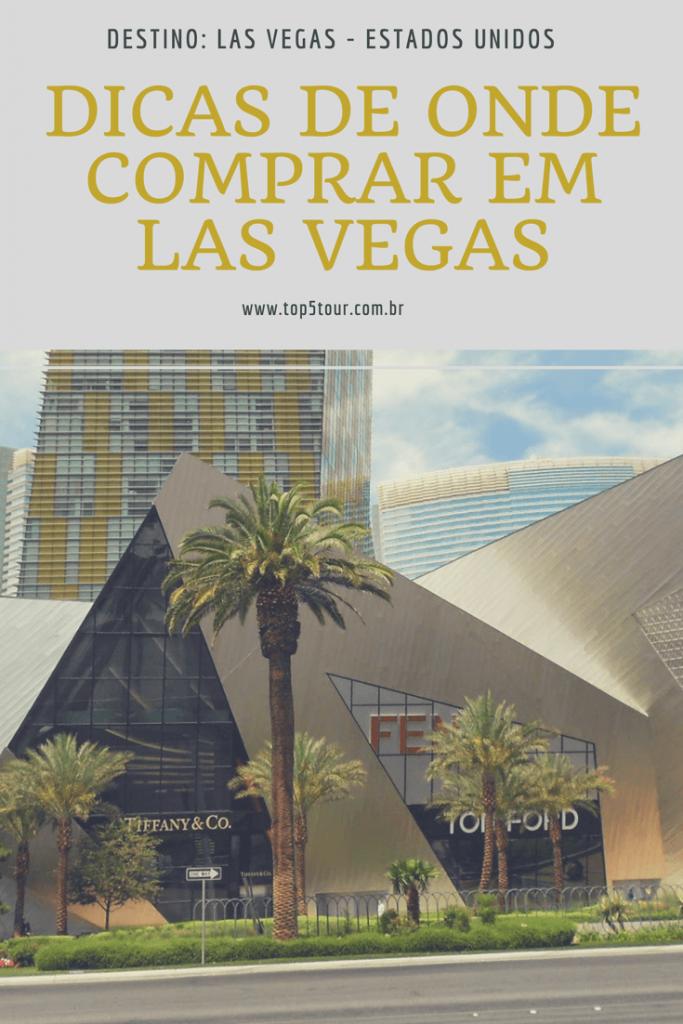 Dicas de onde comprar em Las Vegas
