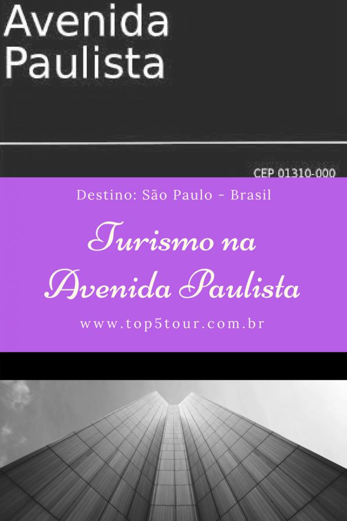 Turismo na Avenida Paulista em São Paulo