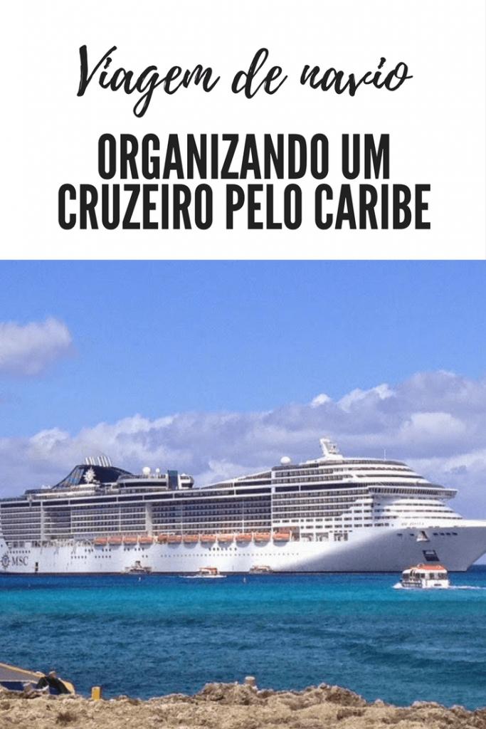 Dicas de como organizar um cruzeiro pelo Caribe