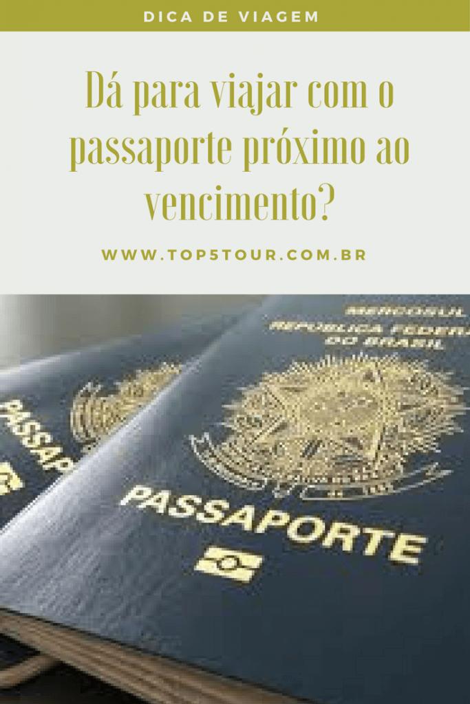 Passaporte próximo ao vencimento? Dá para viajar?