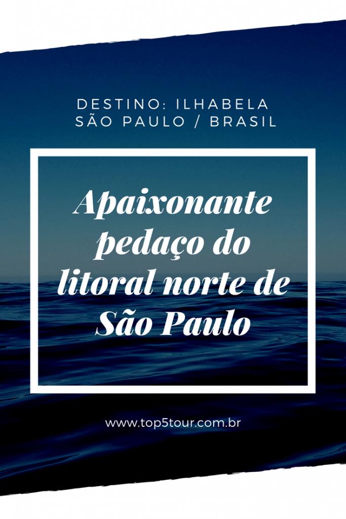 Ilhabela - litoral norte de São Paulo