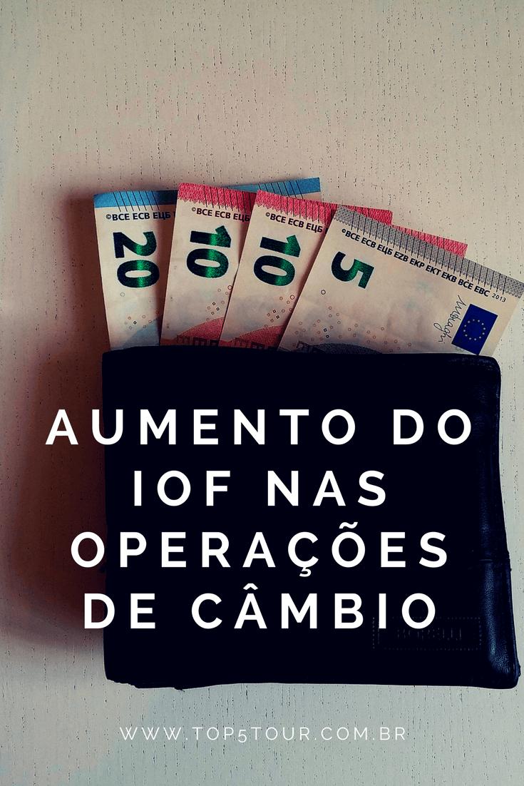 Aumento do IOF para a compra de moeda estrangeira