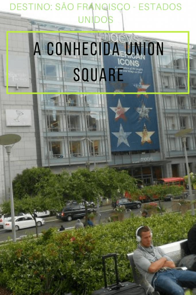 São Francisco e a sua Union Square