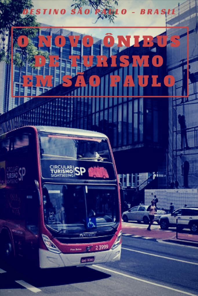 Conheça o novo ônibus de turismo em São Paulo