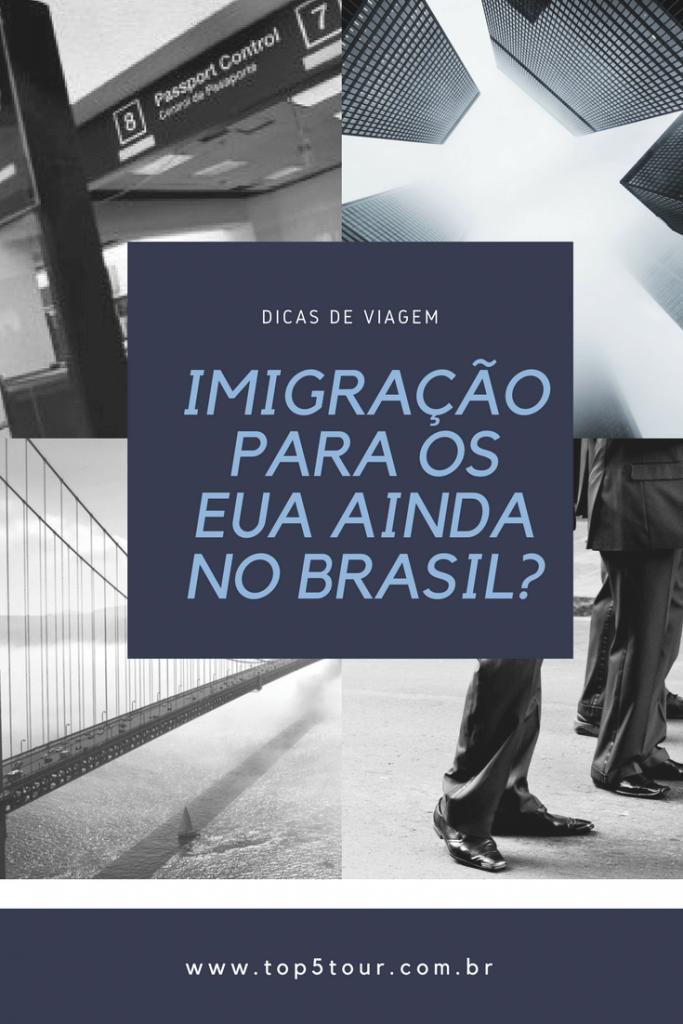 Imigração para os Eua no Brasil