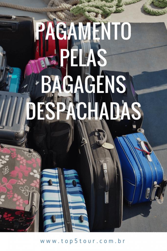 pagamento pelas bagagens despachadas