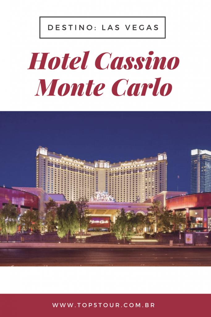 Conheça Hotel Cassino Monte Carlo em Las Vegas
