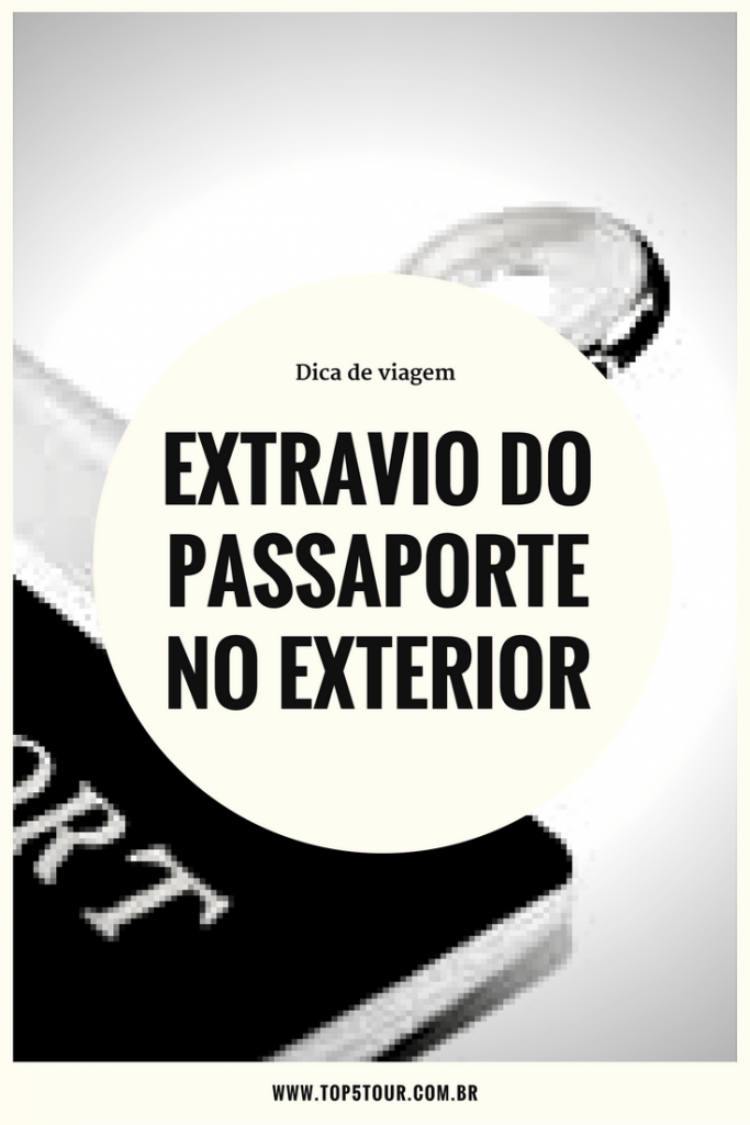 Extravio do passaporte no exterior