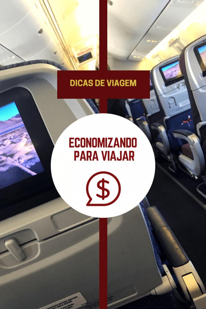 Economizando para viajar: confira as dicas