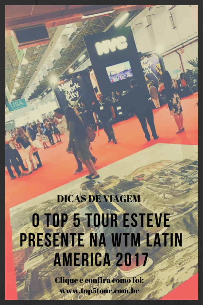 Presença do Top 5 Tour na WTM Latin America 2017