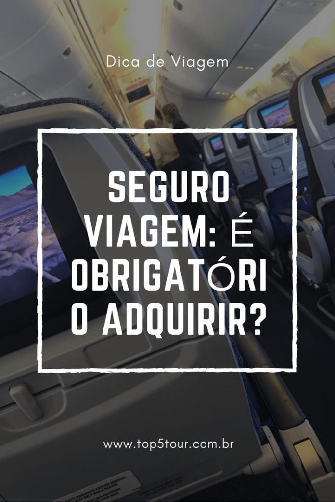 Seguro viagem: é obrigatório adquirir?