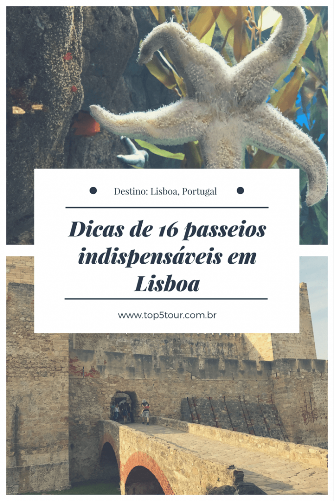 16 passeios indispensáveis em Lisboa