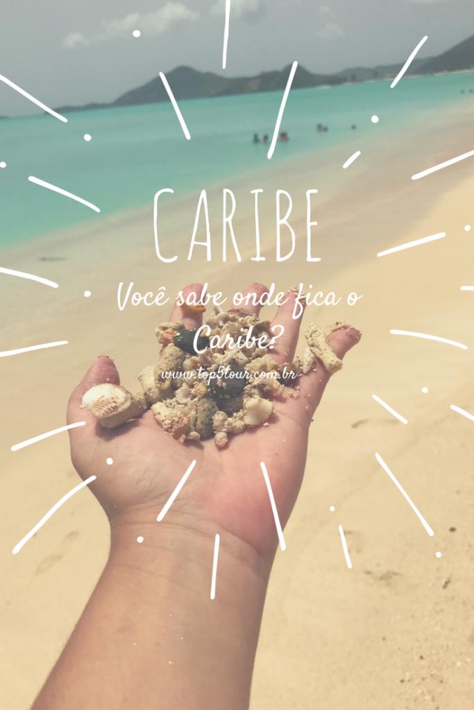 Caribe- você sabe onde fica?