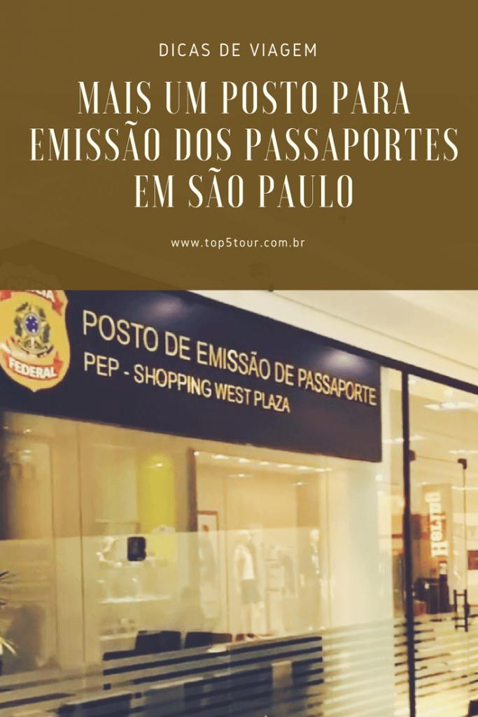 Mais um posto para emissão dos passaportes em São Paulo