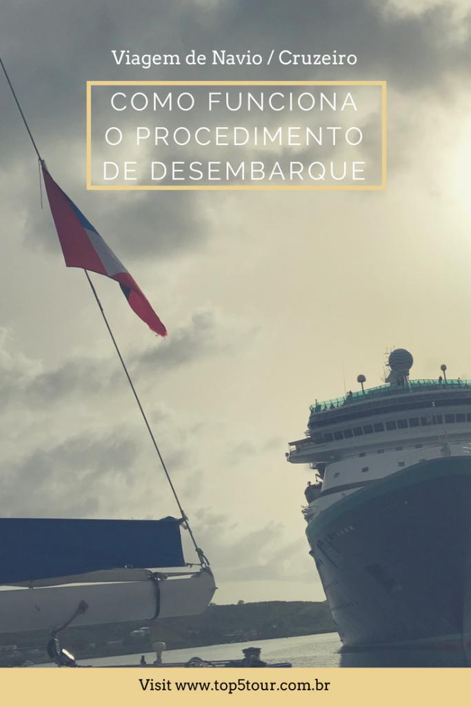 O procedimento de desembarque na sua viagem de navio