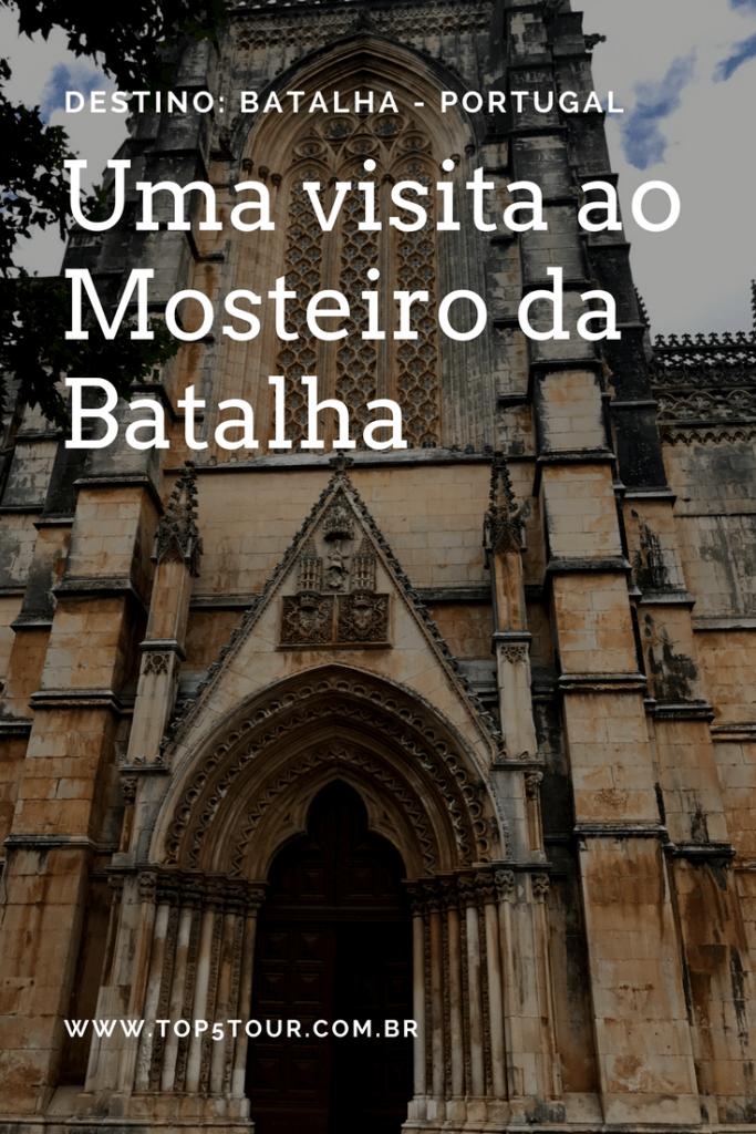 Uma visita ao Mosteiro da Batalha