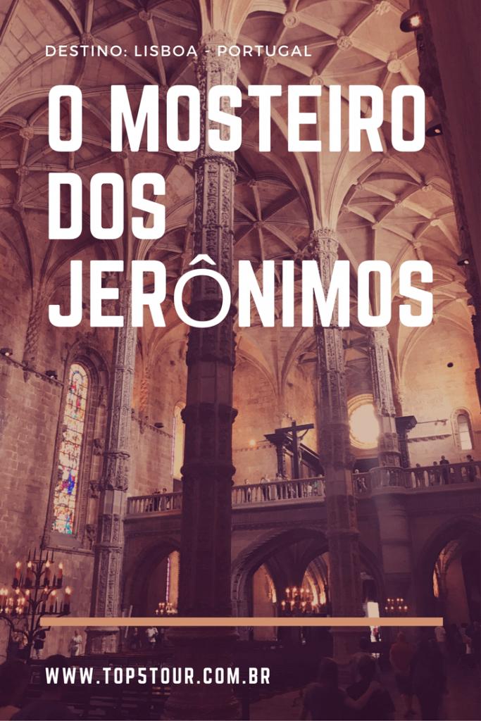 O Mosteiro dos Jerônimos em Lisboa