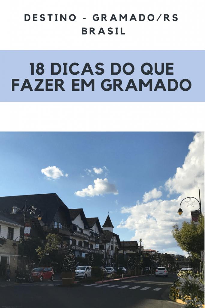 18 dicas sobre o que fazer em Gramado - RS