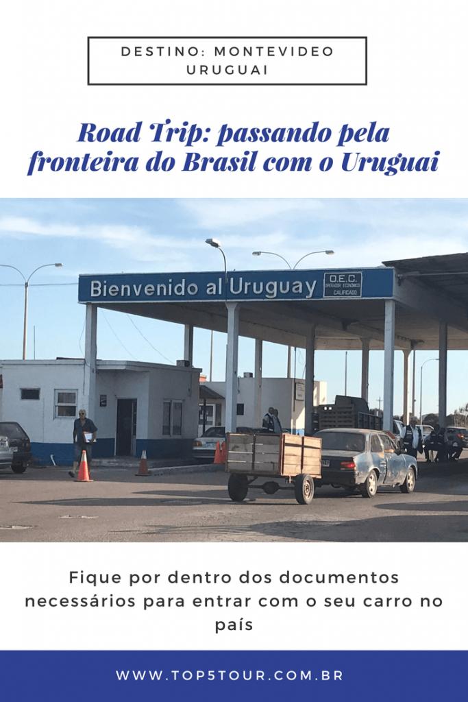 Passando pela fronteira do Brasil com o Uruguai