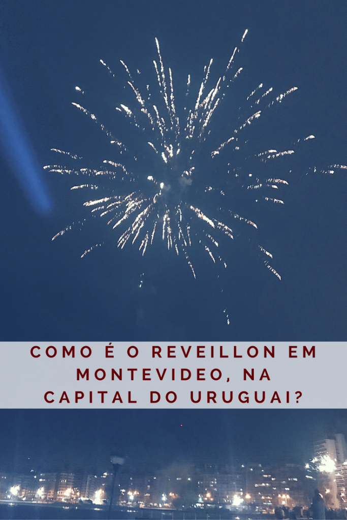 Como é o Reveillon em Montevideo, na capital do Uruguai?