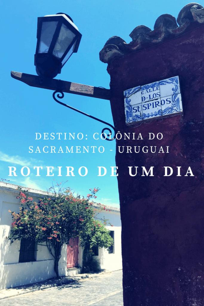 Um dia em Colônia do Sacramento, no Uruguai