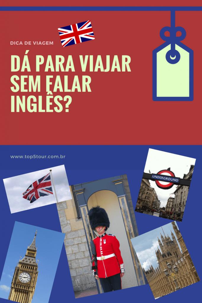 Dá para viajar sem falar inglês?