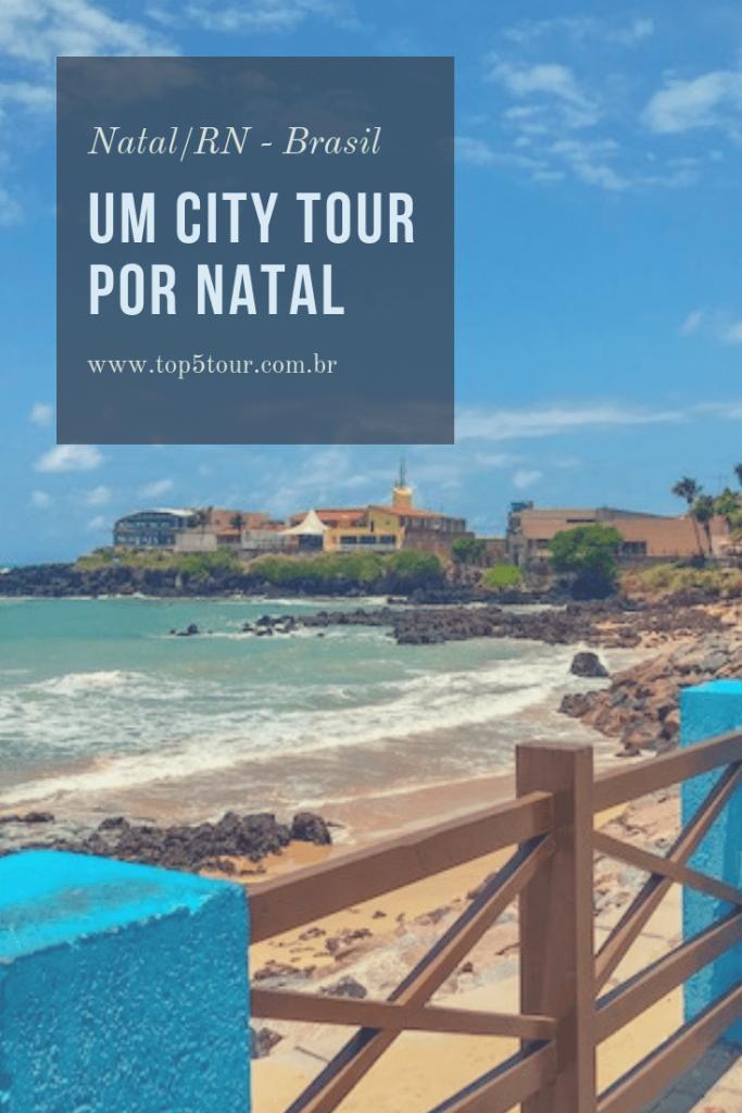 Um city tour por Natal - RN