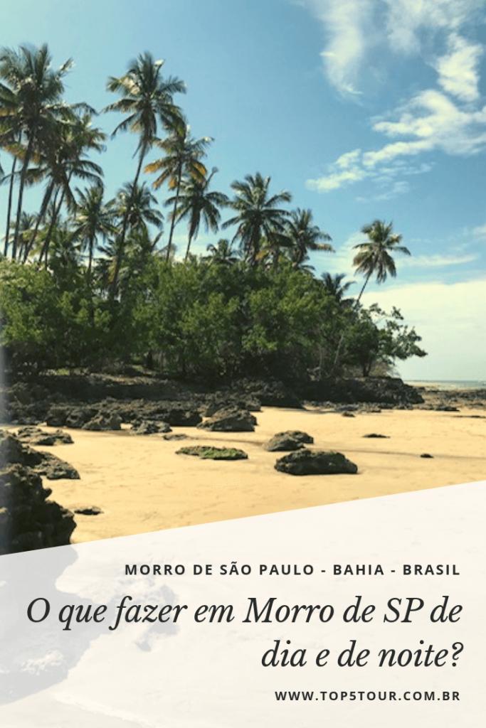 O Que Fazer Em Morro De São Paulo