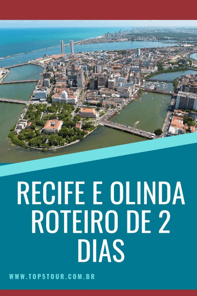 Recife E Olinda Em 2 Dias Roteiro (1)