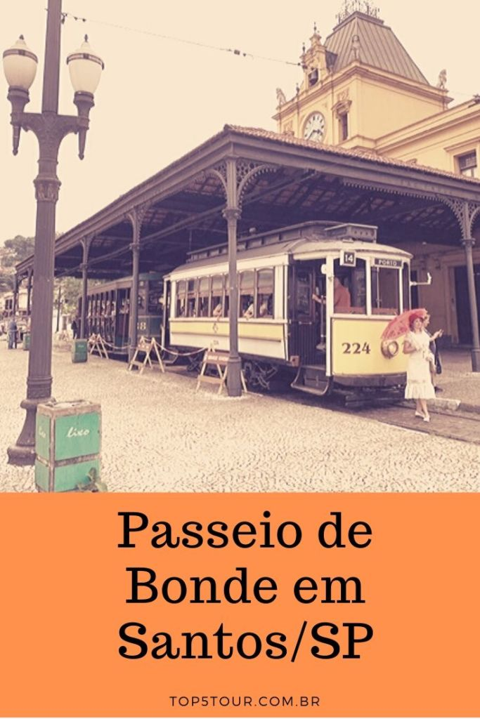 passeio de bonde em Santos