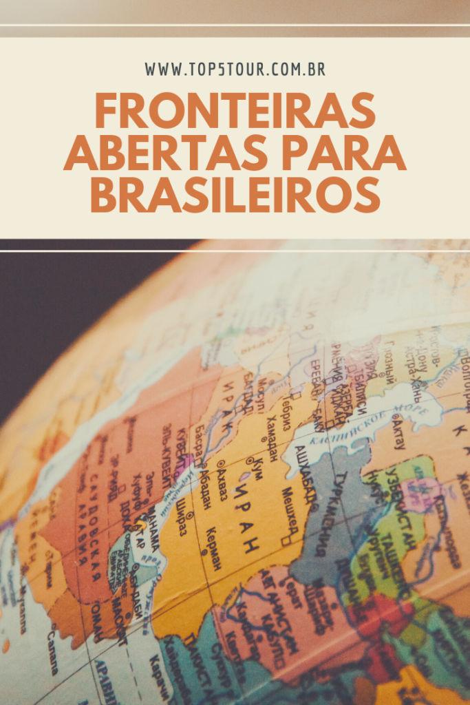 FRONTEIRAS ABERTAS PARA BRASILEIROS