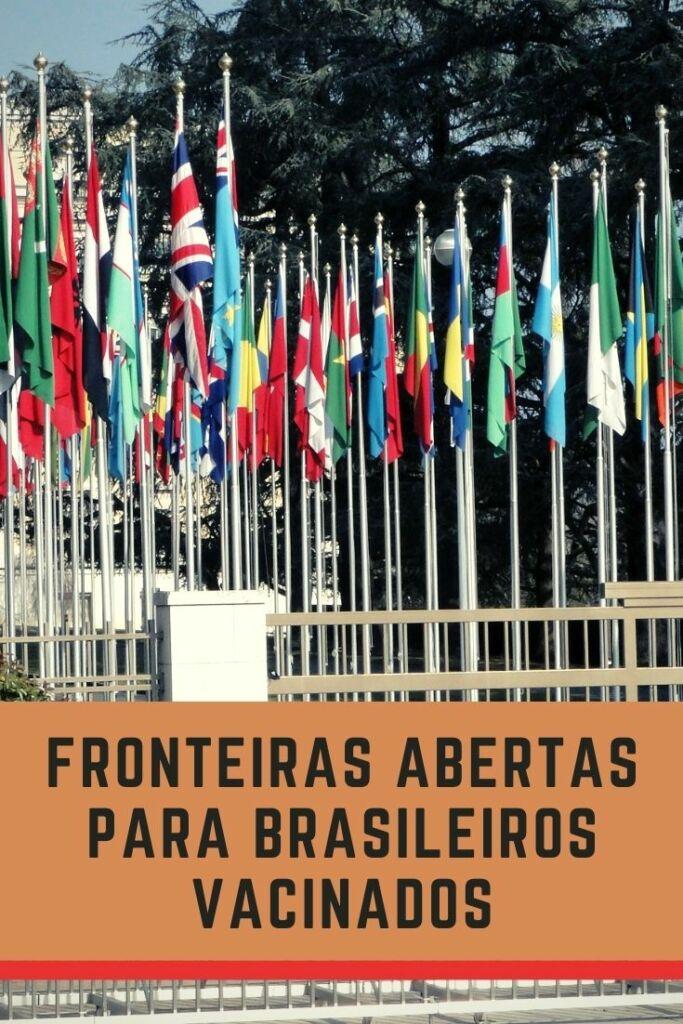 fronteiras abertas para brasileiros vacinados
